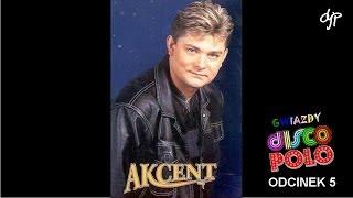 AKCENT - Gwiazdy disco polo