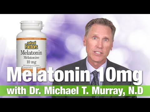 Natural Factors Melatonin 10mg with Dr. Michael T. Murray
