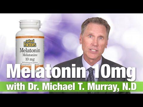 Natural Factors Melatonin 10mg with Dr. Michael T. Murray