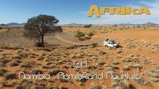 Afrika in 4K - Teil 1 - Einleitung & Naukluft / Namibia