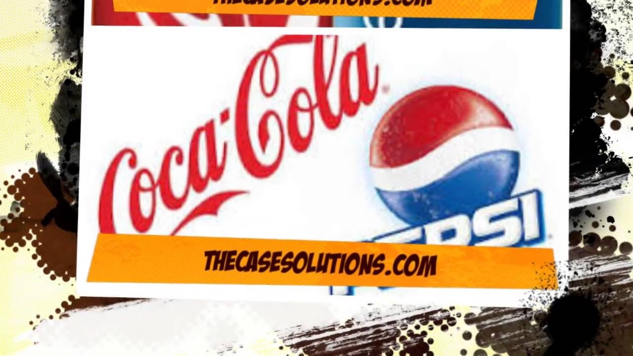 cola wars coke vs pepsi case study  cola wars coke vs pepsi case study