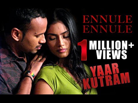 Ennuley  Ennuley song -Yaar Kutram.mpg
