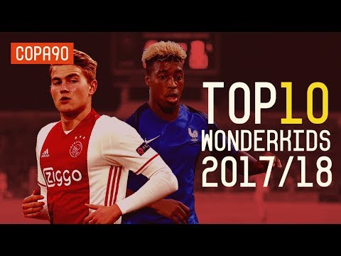 The 10 Wonderkids To Watch Out For