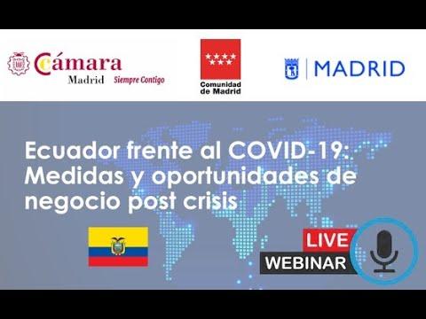 Webinar: Ecuador frente al COVID-19, Medidas y oportunidades