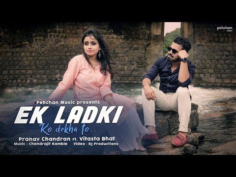 Ek Ladki Ko Dekha Toh Aisa Laga - Unplugged Cover | Pranav Chandran | Ft. Vitasta Bhat