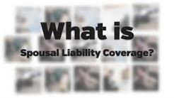 Spousal Liability Coverage