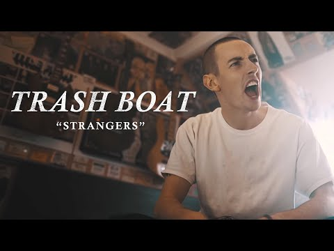 Trash Boat - Strangers [feat. Dan Campbell] (Official Music Video)