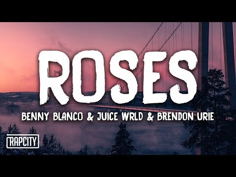 benny blanco & Juice WRLD - Roses ft. Brendon Urie (Lyrics)