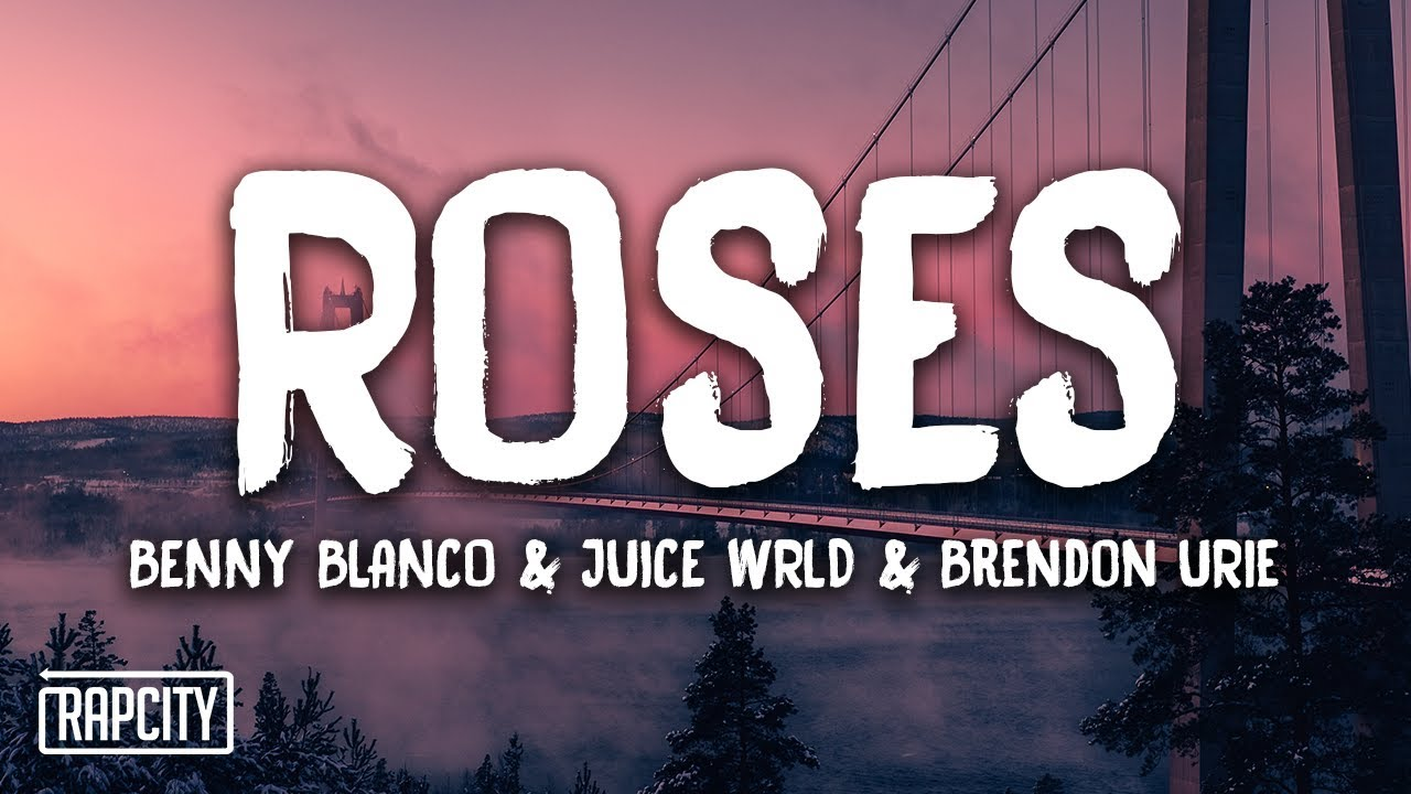 Download benny blanco & Juice WRLD - Roses ft. Brendon Urie (Lyrics)