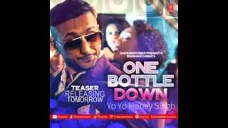 Yo honey singh one bottle down song lyrics & official mp4 video: is back again with his new track and after bday bash its track...