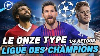 Le onze type des 1/4 de finale retour de la Ligue des Champions