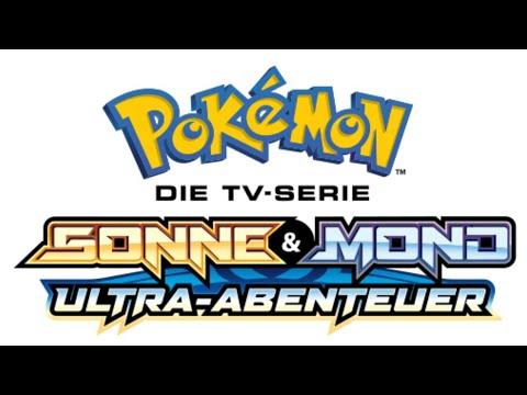 Pokémon Die TV-Serie: Sonne & Mond ~ Ultra-Abenteuer Intro (Deutschland 1080p HD Aktualisiert)