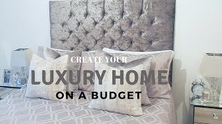 HOW TO CREATE A LUXURY HOME ON A BUDGET  | Jade Vanriel