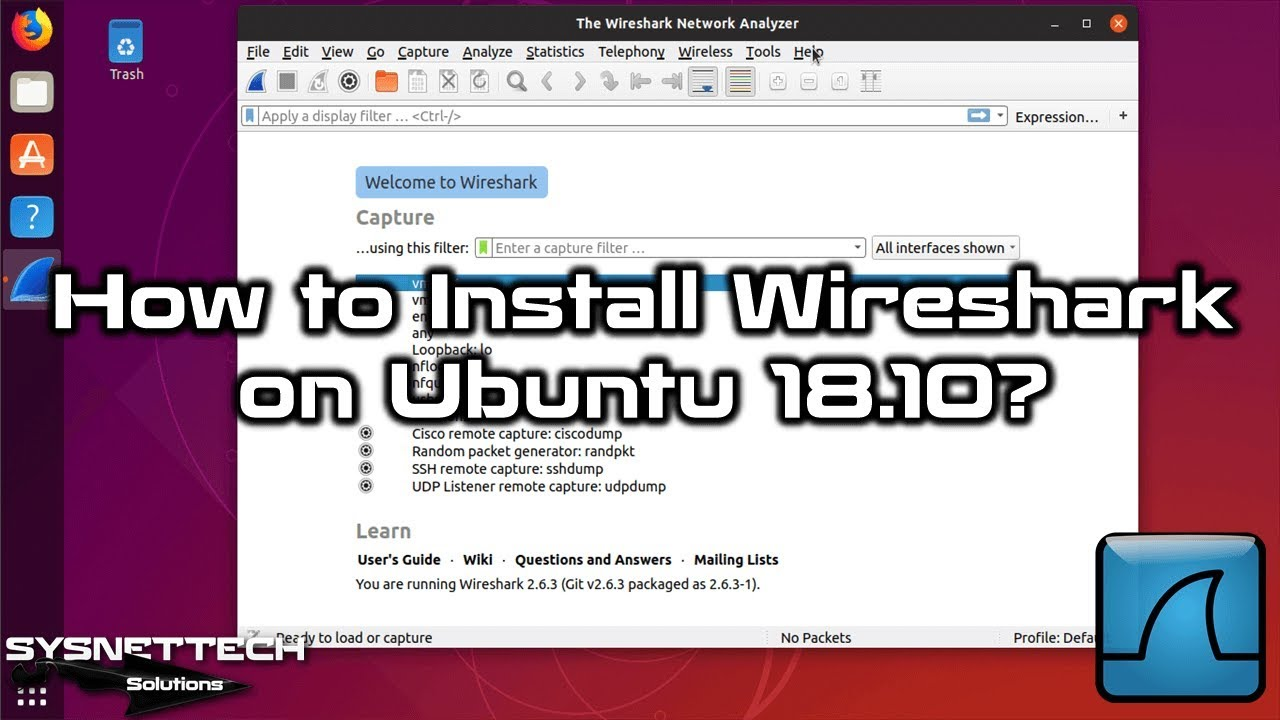 How to Install Wireshark on Ubuntu 18 10 | SYSNETTECH Solutions