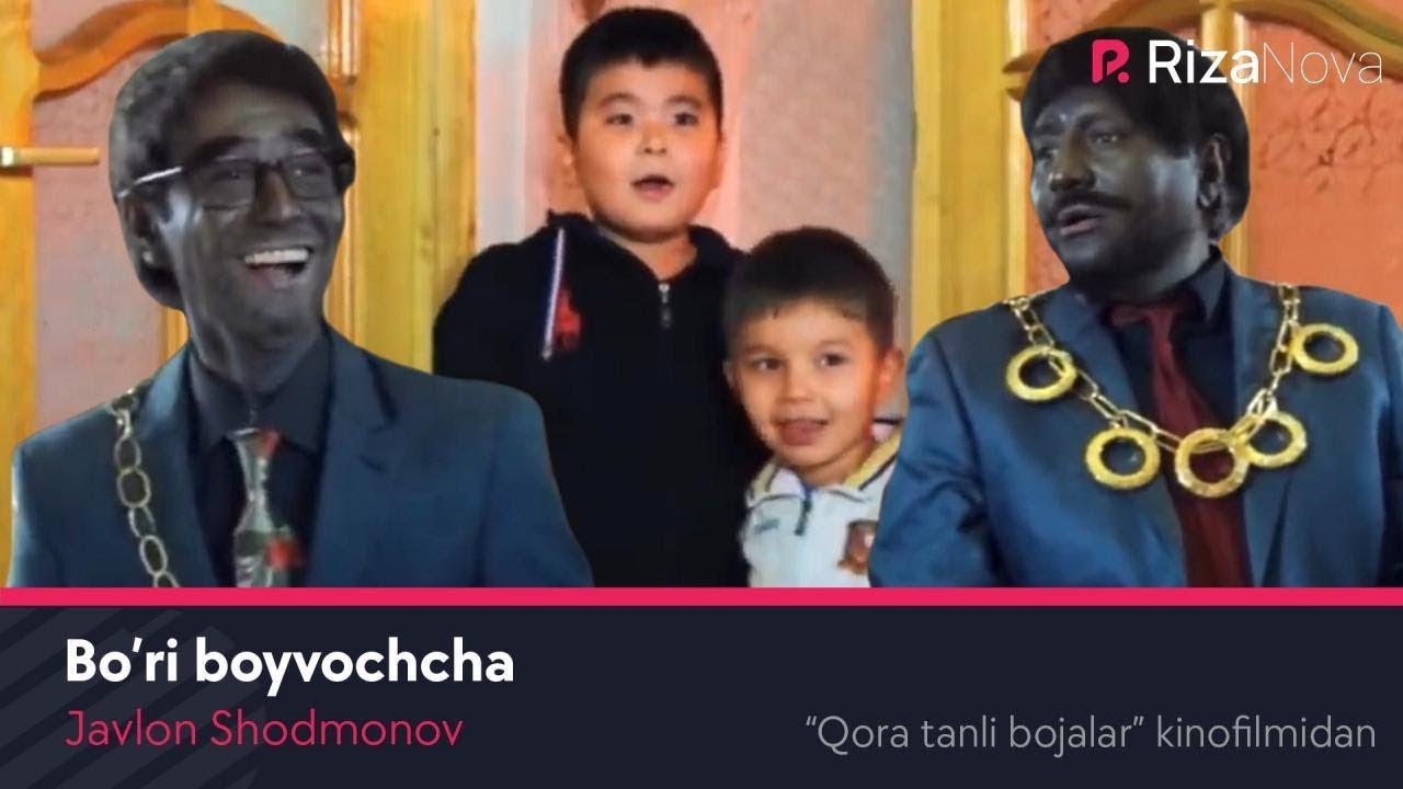 Javlon Shodmonov - Bo'ri boyvochcha (Qora tanli bojalar kinofilmidan)