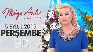 Müge Anlı ile Tatlı Sert 5 Eylül 2019 | Perşembe