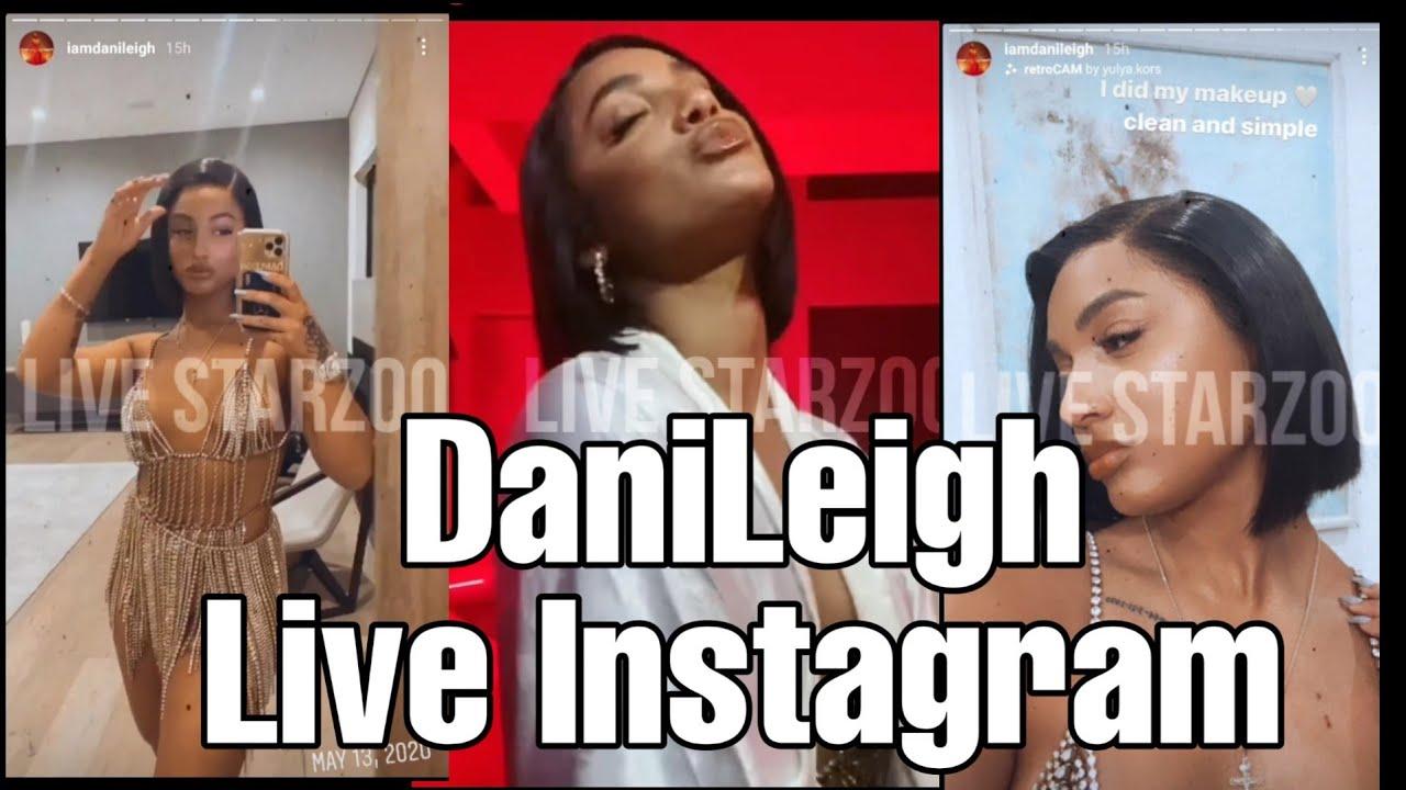 New DaniLeigh Live Instagram