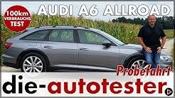 AUDI A6 ALLROAD quattro 50 TDI 210 kW (286 PS) 6 x 100 km Verbrauch Test Preis Review 2019 Deutsch