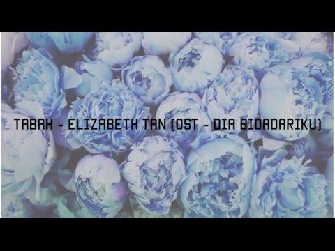 Tabah - Elizabeth Tan [OST DIA BIDADARIKU x KARAOKE]