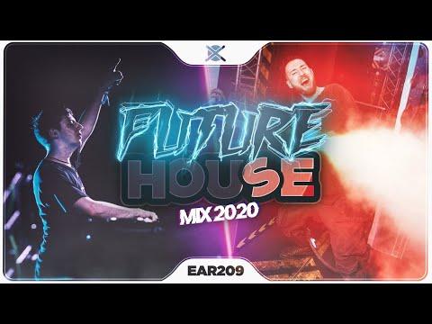 Future House Mix 2020 ⚡ | Best Of Future House & Deep House |  EAR #209