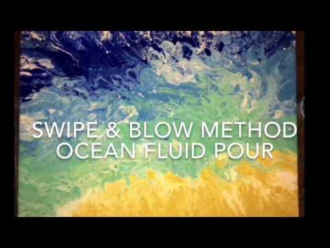 How to Swipe And Blow Paint - Fluid Pour - Ocean Fluid Painting - Luna Creations