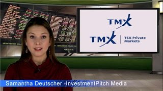 TMX Group and the TSX Venture Exchange has launched TSX Private Markets.