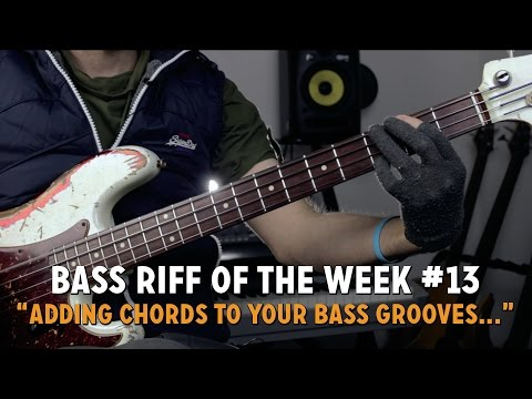 Adding Chords to Your Bass Grooves...
