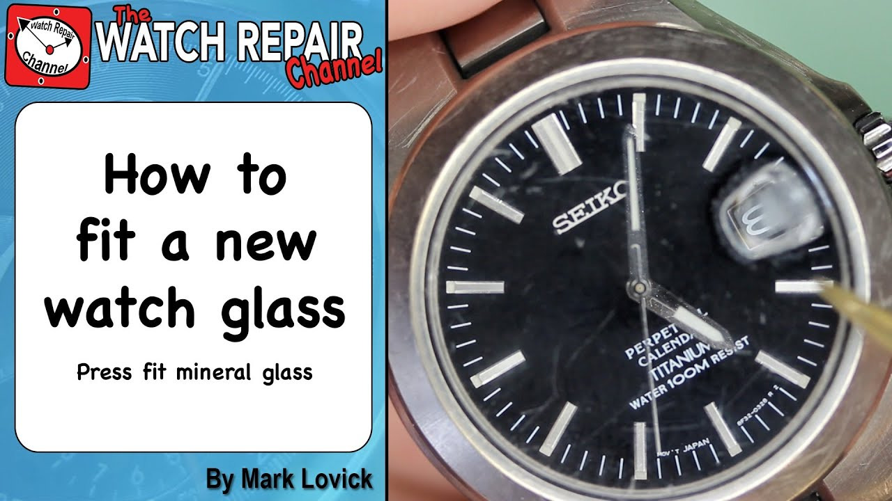 How To Fit A New Watch Gl Using Press Seiko Mineral Repair