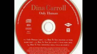 Dina Carroll - Run to You (BT & PvD