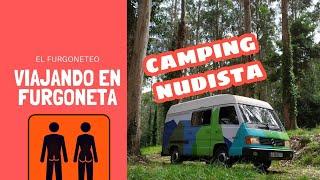 38. Camping nudista. Viajando en furgoneta por España.