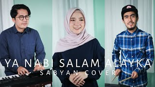 Download lagu SABYAN - YA NABI SALAM ALAYKA | COVER