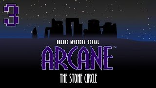 Arcane: The Stone Circle - Walkthrough Episode 3 - The Ship