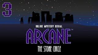 Arcane: The Stone Circle - Walkthrough Episode 3 - The Ship
