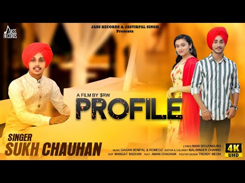 Profile | (Full HD) | Sukh Chauhan | New Punjabi Songs 2019 | Latest Punjabi Songs | Jass Records