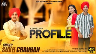 Profile | (Full HD) | Sukh Chauhan | New Punjabi Songs 2019 | Latest Punjabi Songs | Jass Records