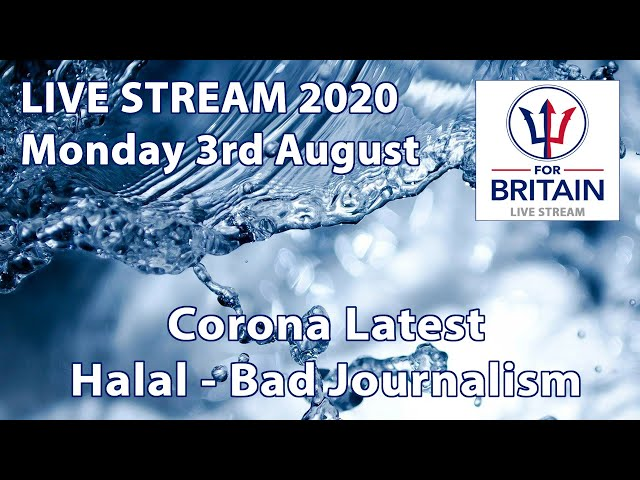 For Britain Live 3rd August 2020
