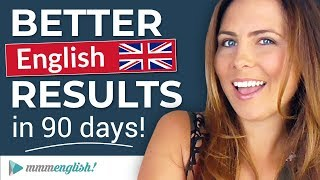 How To Improve Your English Quickly ⚡️Better Results in 90 days!