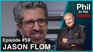 Phil In The Blanks #59 - Jason Flom