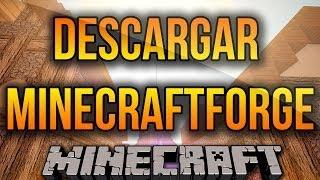 MinecraftForge Para Minecraft 1.11/1.10.2/1.9/.8.9/1.8/1.7.10 Descargar E Instalar