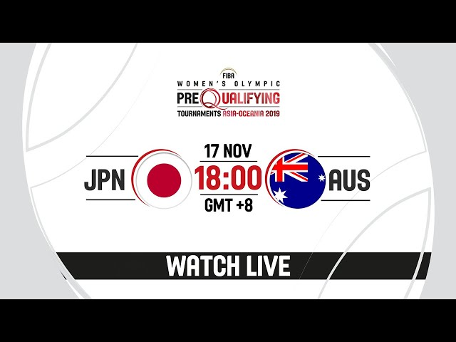 LIVE - Japan v Australia - FIBA Women's Olympic Pre-Qualifying Tournaments 2019