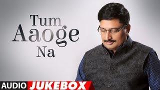 Tum Aaoge Na Latest Hindi Album Full (Audio) Jukebox   Kewal Khurana   Sunil Thapa, Pooja Malya
