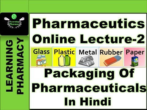 Packaging Of Pharmaceuticals |Pharmacy Online Lecture-2 | Pharmaceutics-Ch-2 |  In Hindi | हिंदी में