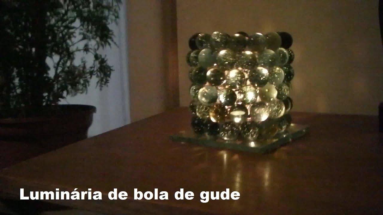 Luminária de bola de gude como fazer YouTube