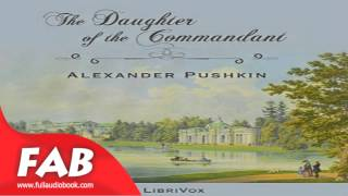 The Daughter of the Commandant Full Audiobook by Alexander PUSHKIN by Historical Fiction