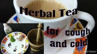 Herbal tea for Cough and cold/ Masala tea/ chai.  ll BAAT PATE KI II