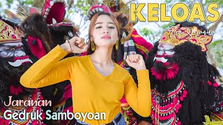 Download lagu Versi Jaranan - Keloas - Era Syaqira - Rakha Gedruk Samboyoan