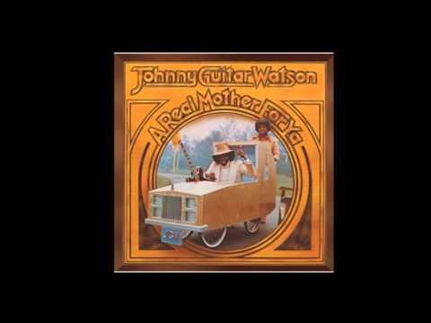 Johnny Guitar Watson - I Wanna Thank Ya