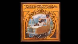 Johnny Guitar Watson - I Wanna Thank Ya