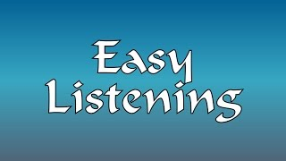 Easy Listening Pop Hits From The 60's & 70's Video