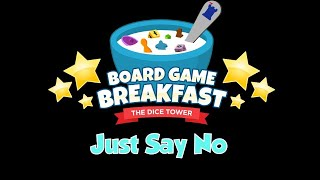 Board Game Breakfast - Just Say No
